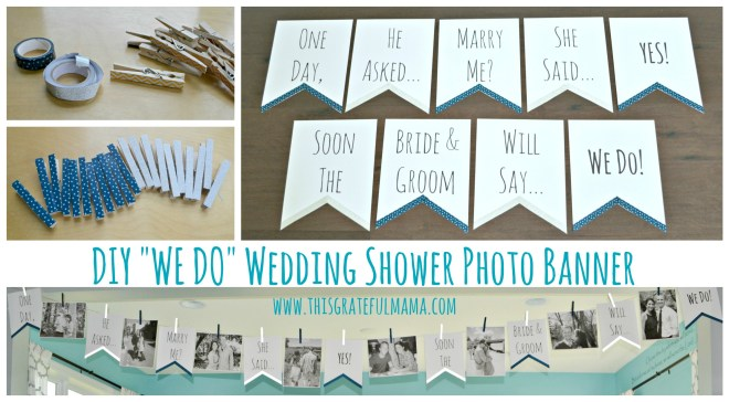 DIY WE DO Wedding Shower Photo Banner