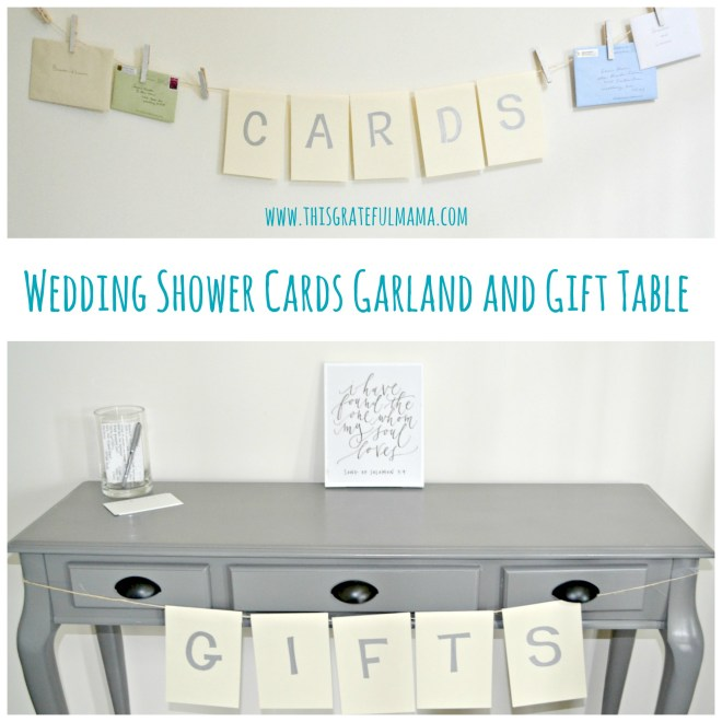 Wedding Shower Cards Garland and Gift Table
