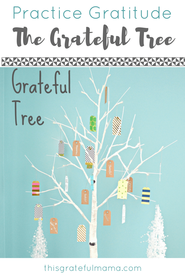 Practice Gratitude: The Grateful Tree | thisgratefulmama.com