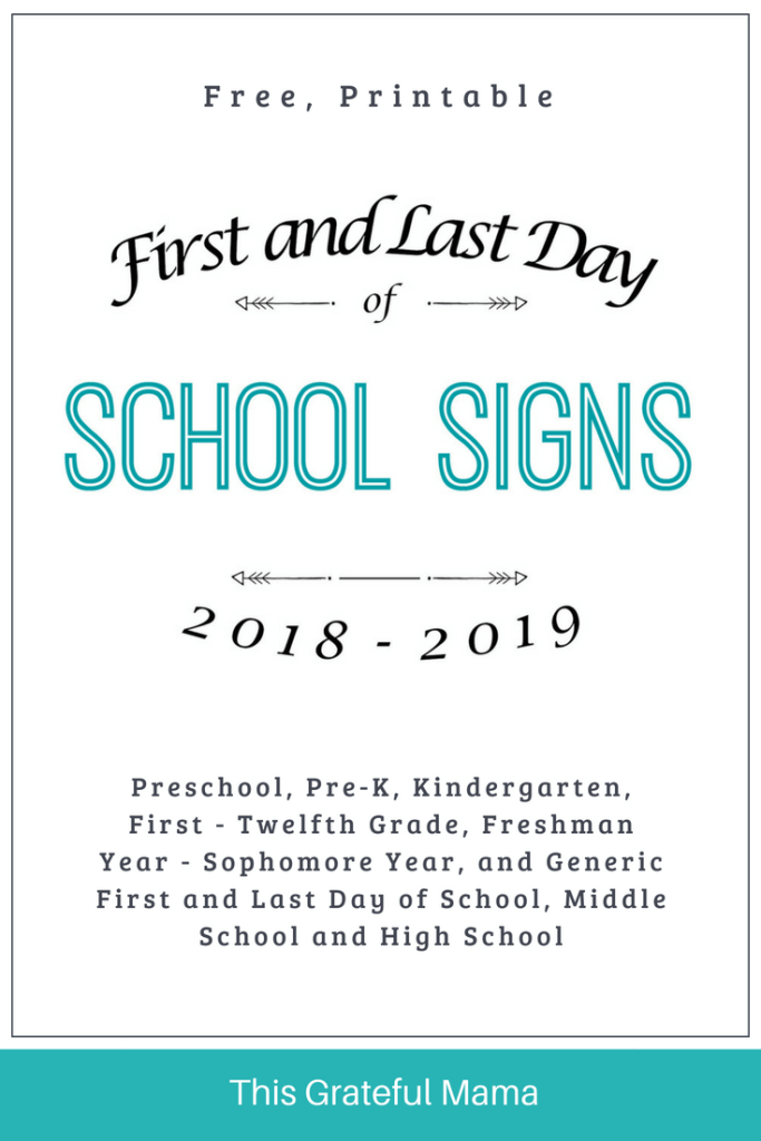 First and Last Day of School Signs for 2018-2019 | thisgratefulmama.com Pick from a wide variety of grades including Preschool, PreK, Kindergarten, 1st-12th Grade, Freshman Year - Senior Year and Generic 'School', Middle School and High School Signs. #free #printable #endofschool #lastdayofSchool #schoolyear #schoolphoto #photograph #photo