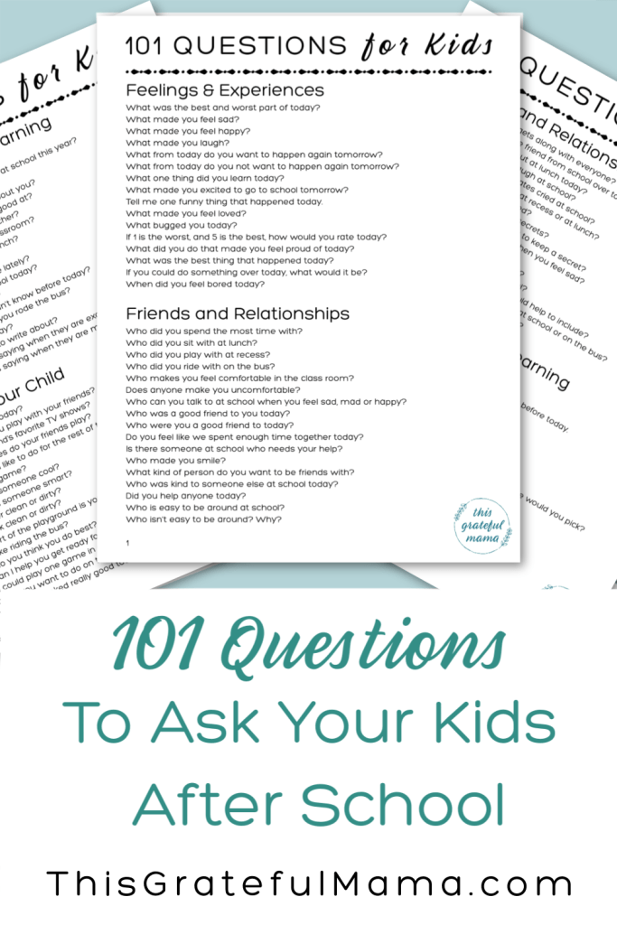 101 Questions for kids | thisgratefulmama.com #afterschool #backtoschool #parenting #communiation #questionsforkids #afterschoolquestions #momlife #motherhood