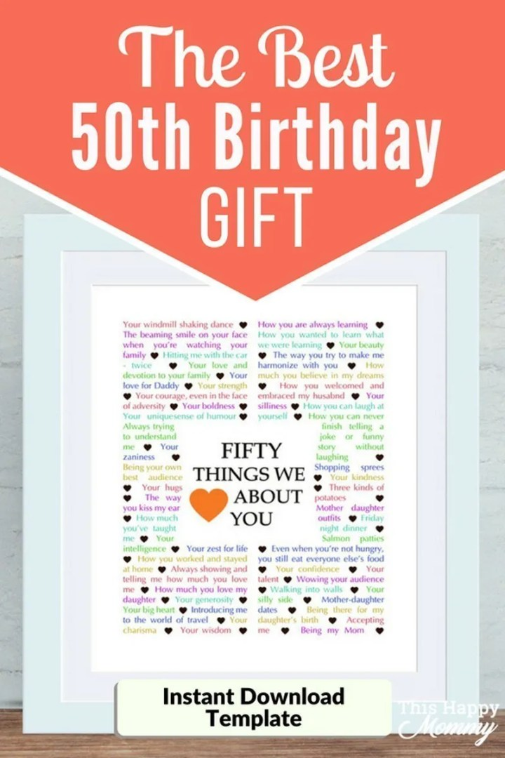 50 Things We Love About You -- The best homemade 50th birthday gift. | 50th birthday gift for dad | 50th birthday gift mom | birthday party gift for adults | the best 50th birthday gift #50birthday #birthdaygift #gifts #diy | thishappymommy.com