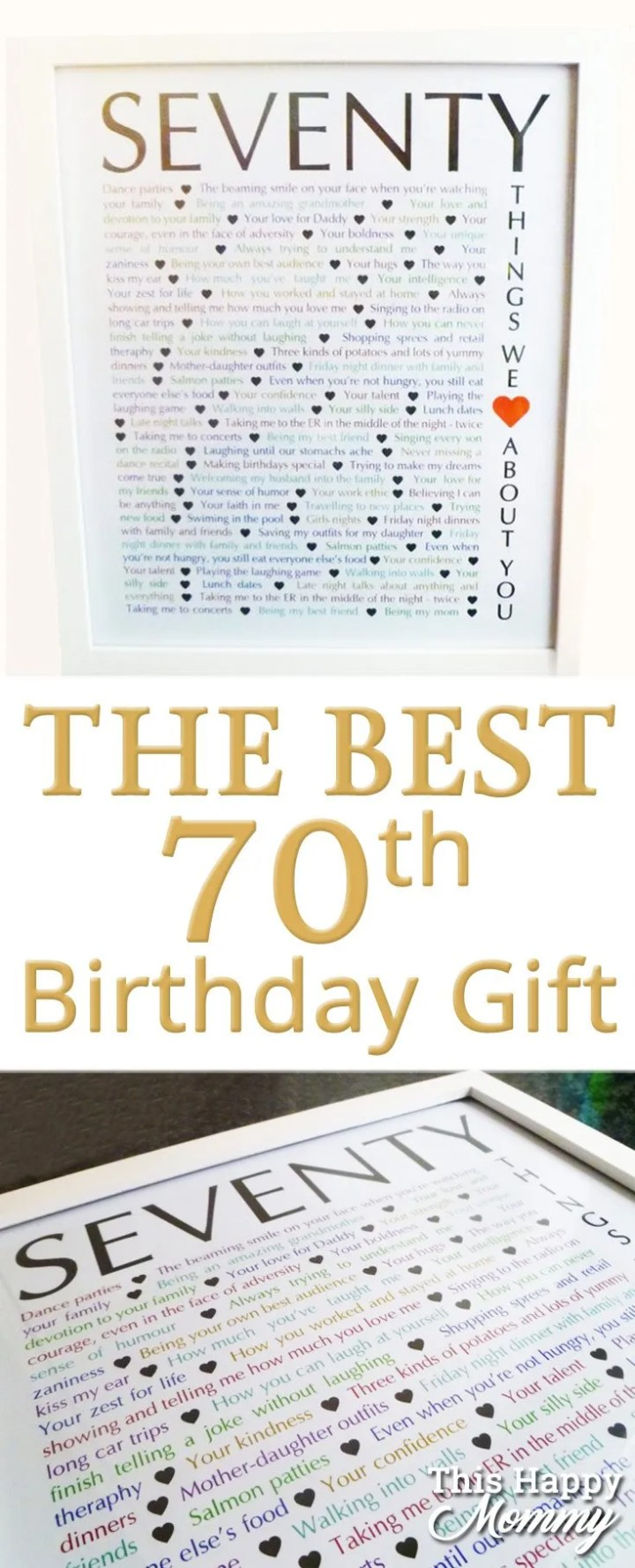 70 Things We Love About You -- The perfect homemade 70th birthday gift. | 70th birthday gift for dad | 70th birthday gift for mom | birthday party gift for adults | the best 70th birthday gift #70birthday #birthdaygift | thishappymommy.com