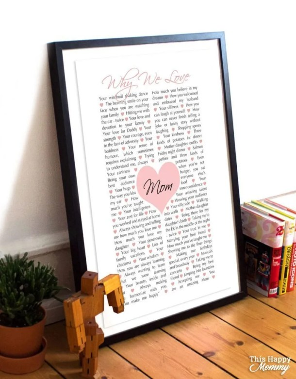 Mom loves you unconditionally. Give mom a gift that tells her all the reasons you love her with Why We Love Mom.  | why we love mom gift | mother's day gift | birthday gift for mom | Easy DIY gifts | Unique DIY gifts | creative DIY gifts | birthday party gift for adults | #gifts #diy #mothersday #birthdaygift | thishappymommy.com