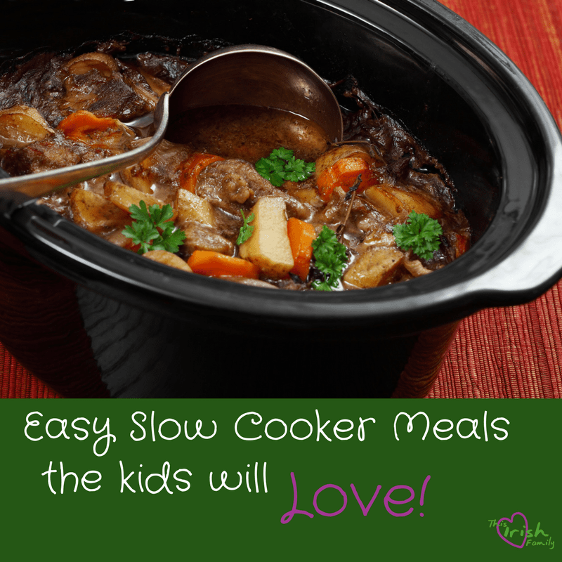 Easy slow Cooker Meals the Kids will Love