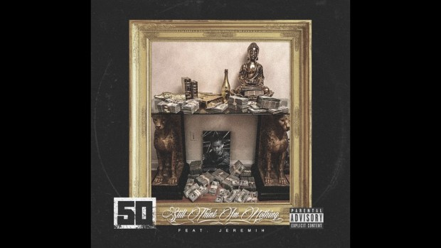50 Cent feat. Jeremih – Still Think I'm Nothing