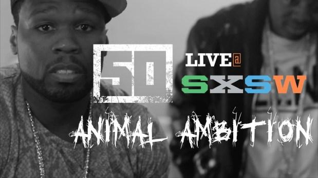 50 Cent @ SXSW 2014 – Animal Ambition June 3rd