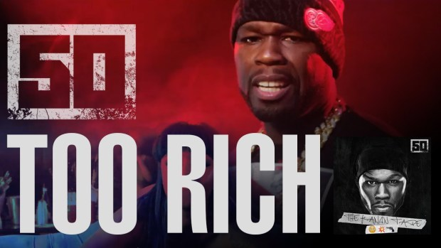 50 Cent – Too Rich (Official Music Video)