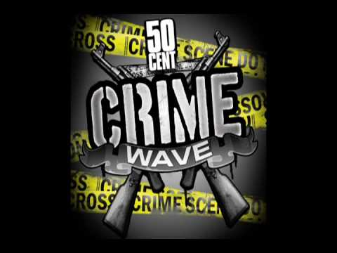 Crime Wave by 50 Cent – CLEAN [CDQ High Quality] | 50 Cent Music