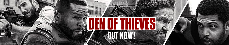 den-of-thieves-Banner-1 OUT NOW
