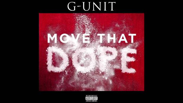 G-Unit – Move That Dope