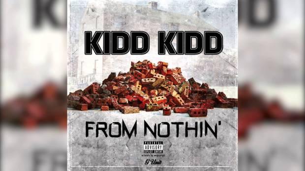 Kidd Kidd – From Nothin'