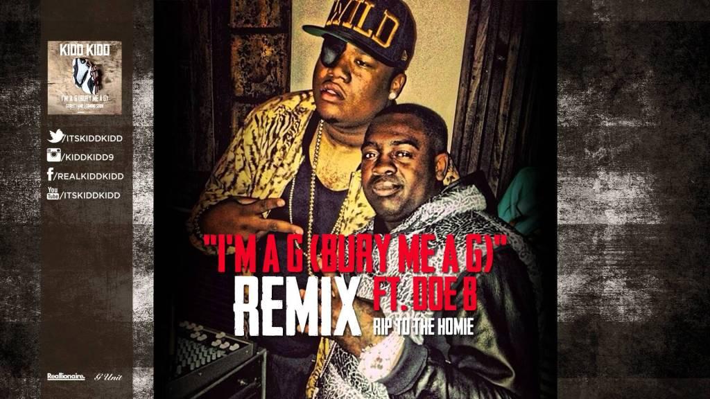Kidd Kidd – I'm A G (Remix feat. Doe B)