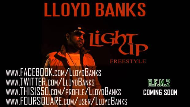 Lloyd Banks – Light Up Freestyle – HFM2 In Stores Now