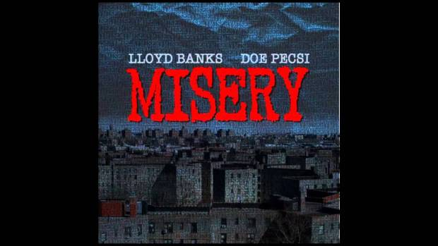 Lloyd Banks – Misery