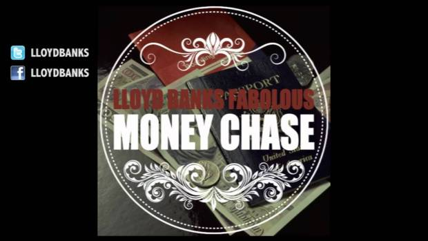 Lloyd Banks – Money Chase feat. Fabolous