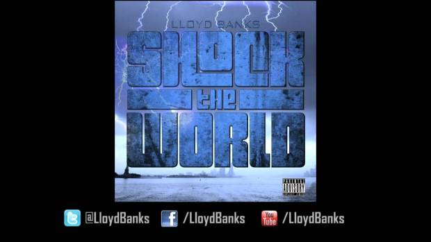 Lloyd Banks – Shock The World