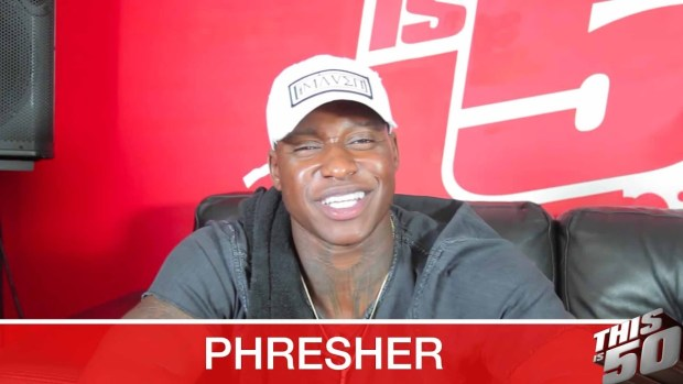 Phresher on Success of 'Wait A Minute'; 50 Cent Co-Sign; Coming Up With Desiigner