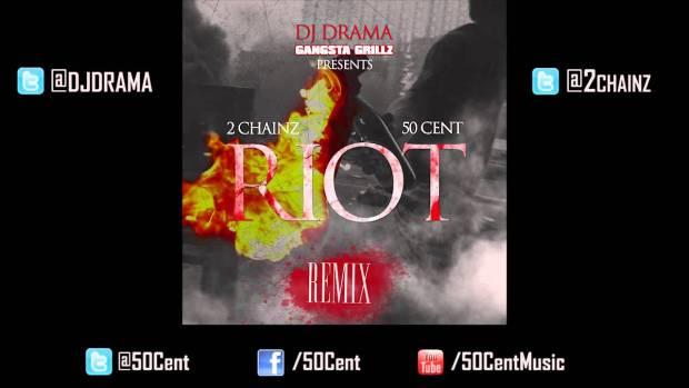 Riot by 50 Cent x 2 Chainz (Remix) | 50 Cent Music