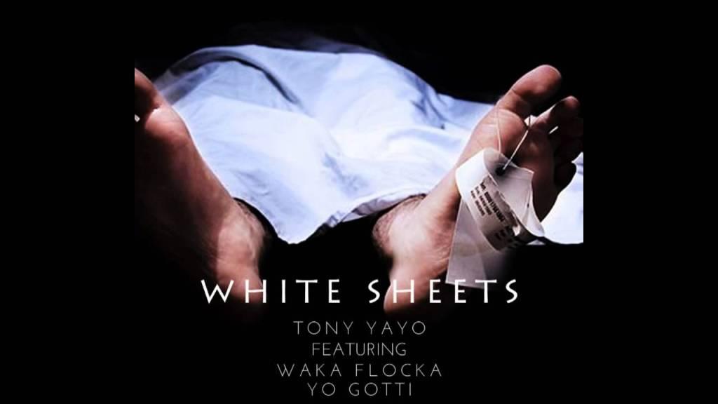 Tony Yayo – White Sheets feat Waka Flocka and Yo Gotti