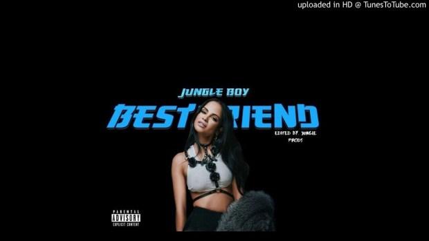 Jungle Boy – Best Friend