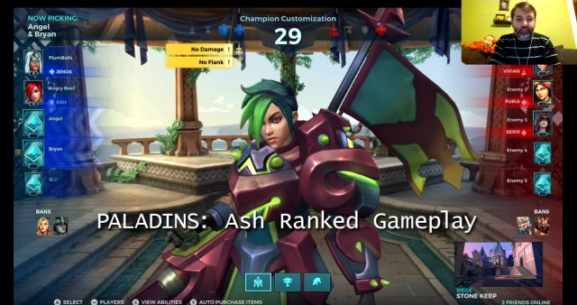 "I'll be your ""Pal"" and play ""Paladins"" get it its a pun because the two words start with the same syllable I'm funny…"