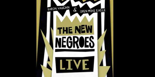 The New Negroes Live