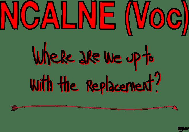 NCALNE Voc Replacement?