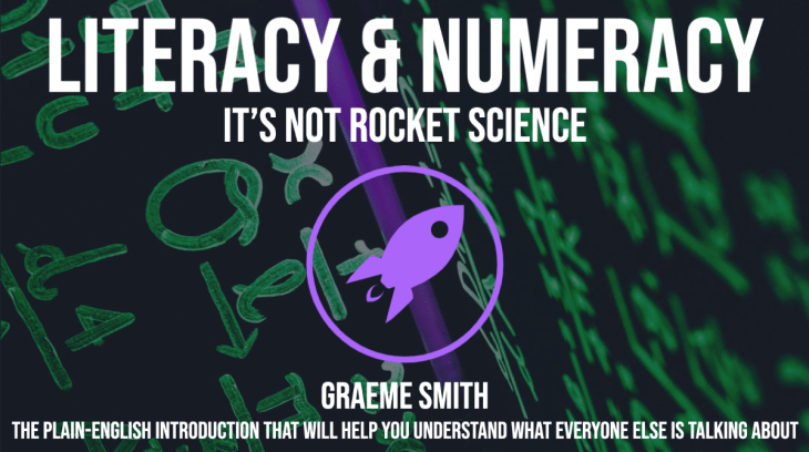 GRAEME SMITH thisisgraeme  Literacy and Numeracy: It's Not Rocket Science BY   thisisgraeme