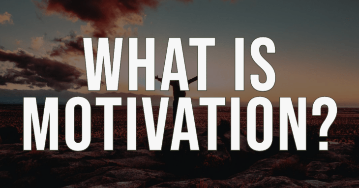 What is motivation? Learner centred teaching. Education. Adult Literacy.