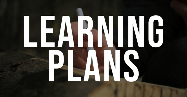What Makes A Good Learning Plan? 6 Essential Features You Need To Know
