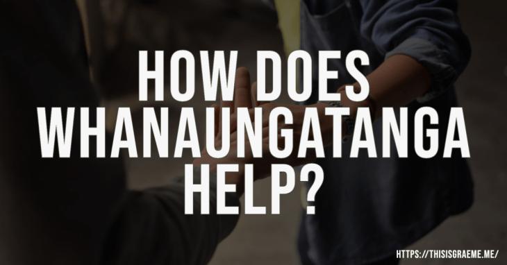 How does whanaungatanga help create a learner-centred teaching environment?