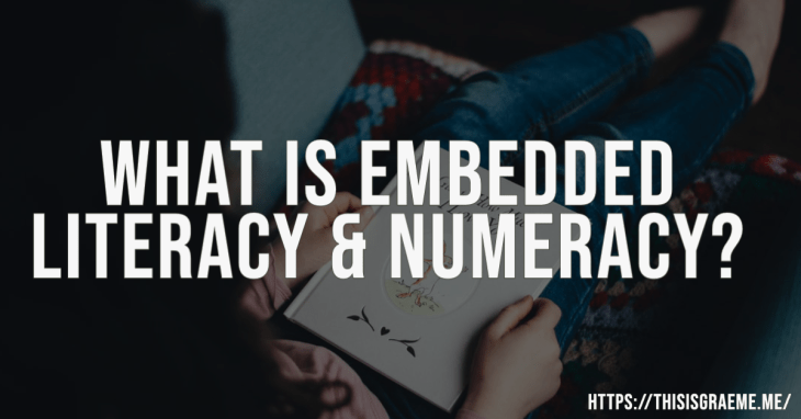 What is Embedded Literacy and Numeracy? Get These 3 Books By Graeme Smith Right Now