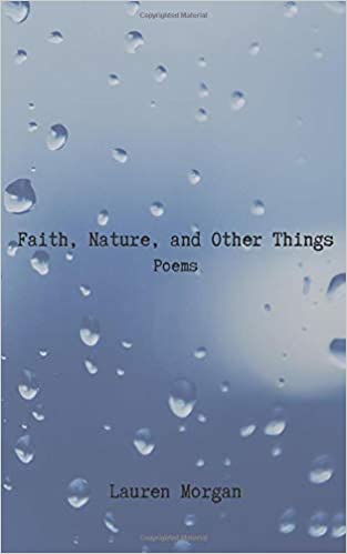 """I Am"" from Faith, Nature, and Other Things: Poems"
