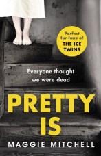 Pretty Is by Maggic Mitchell