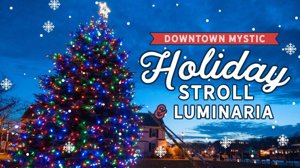 Mystic Ct Christmas 2020 Downtown Holiday Stroll & Luminaria 2019 in Mystic, CT