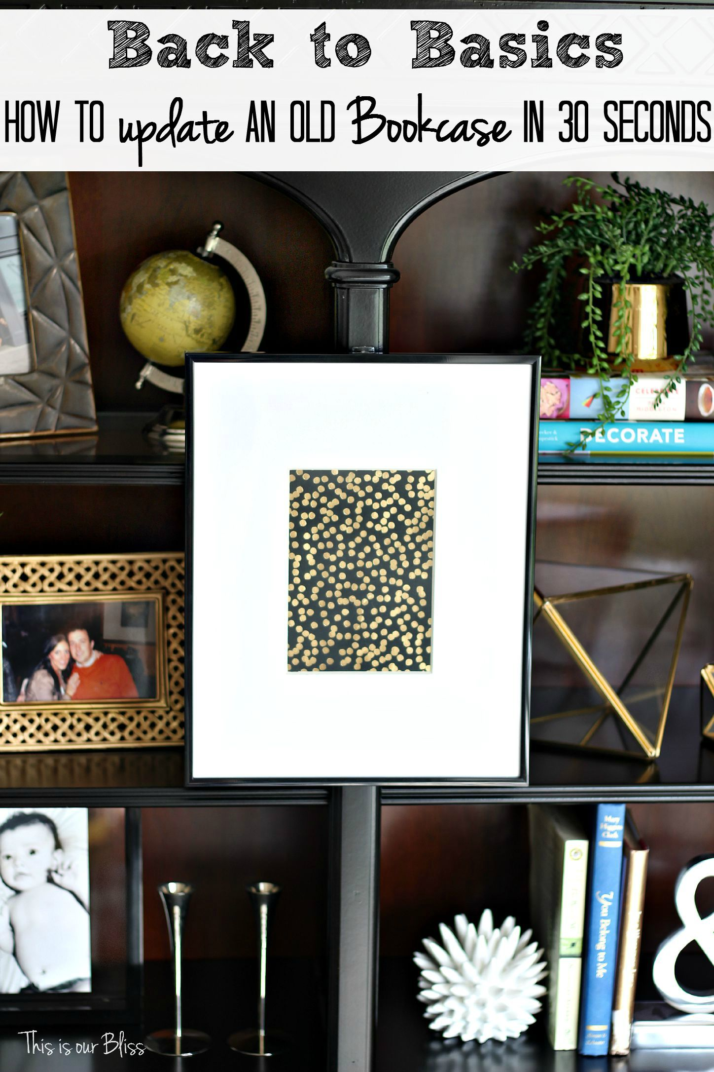 How To Update An Old Bookcase In 30 Seconds