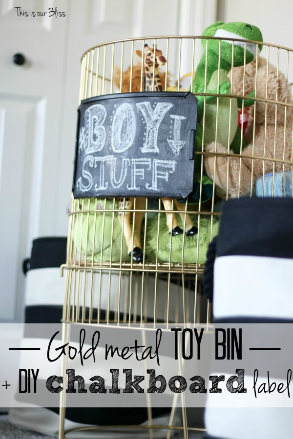 play room DIY metal toy bin gold spray paint & chalkboard paint boy stuff playroom striped baskets This is our Bliss