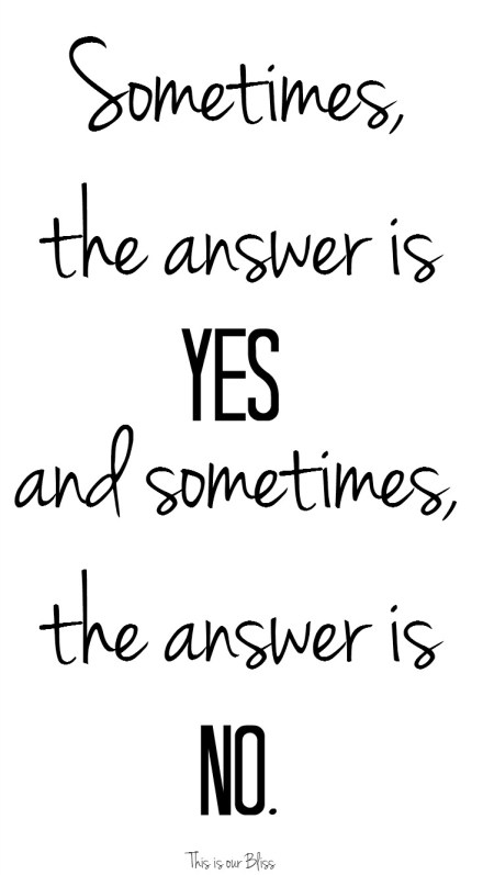 sometimes the answer is yes and sometimes the answer is no
