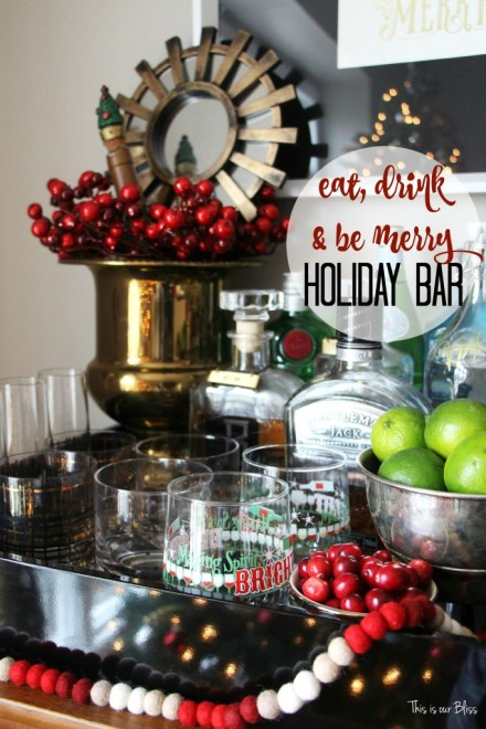 eat drink and be merry holiday bar tray - barware - bar accessories - bar cart styling - holiday bar - christmas spirits - This is our bliss