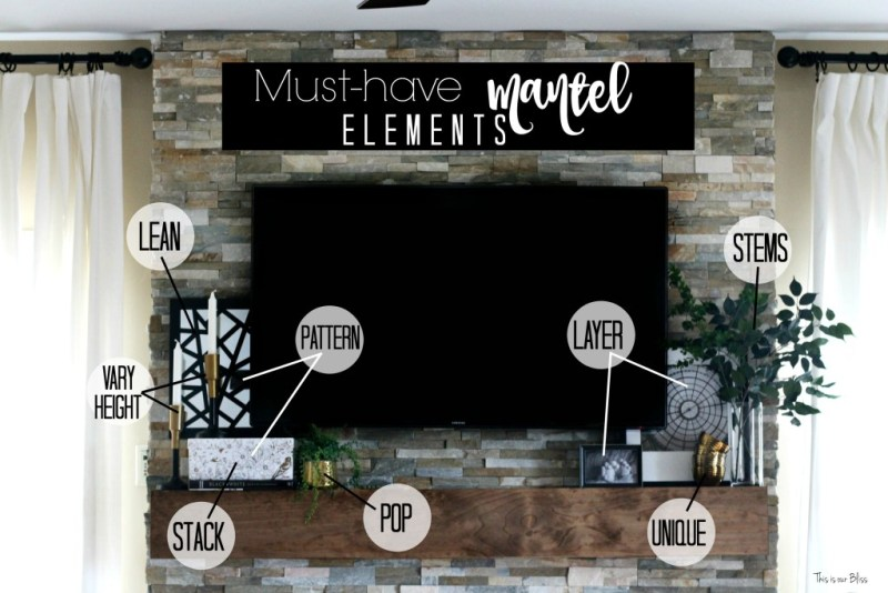 Must have mantel elements How to style a mantle table top styling hop family room mantle styling This is our Bliss www.thisisourbliss.com