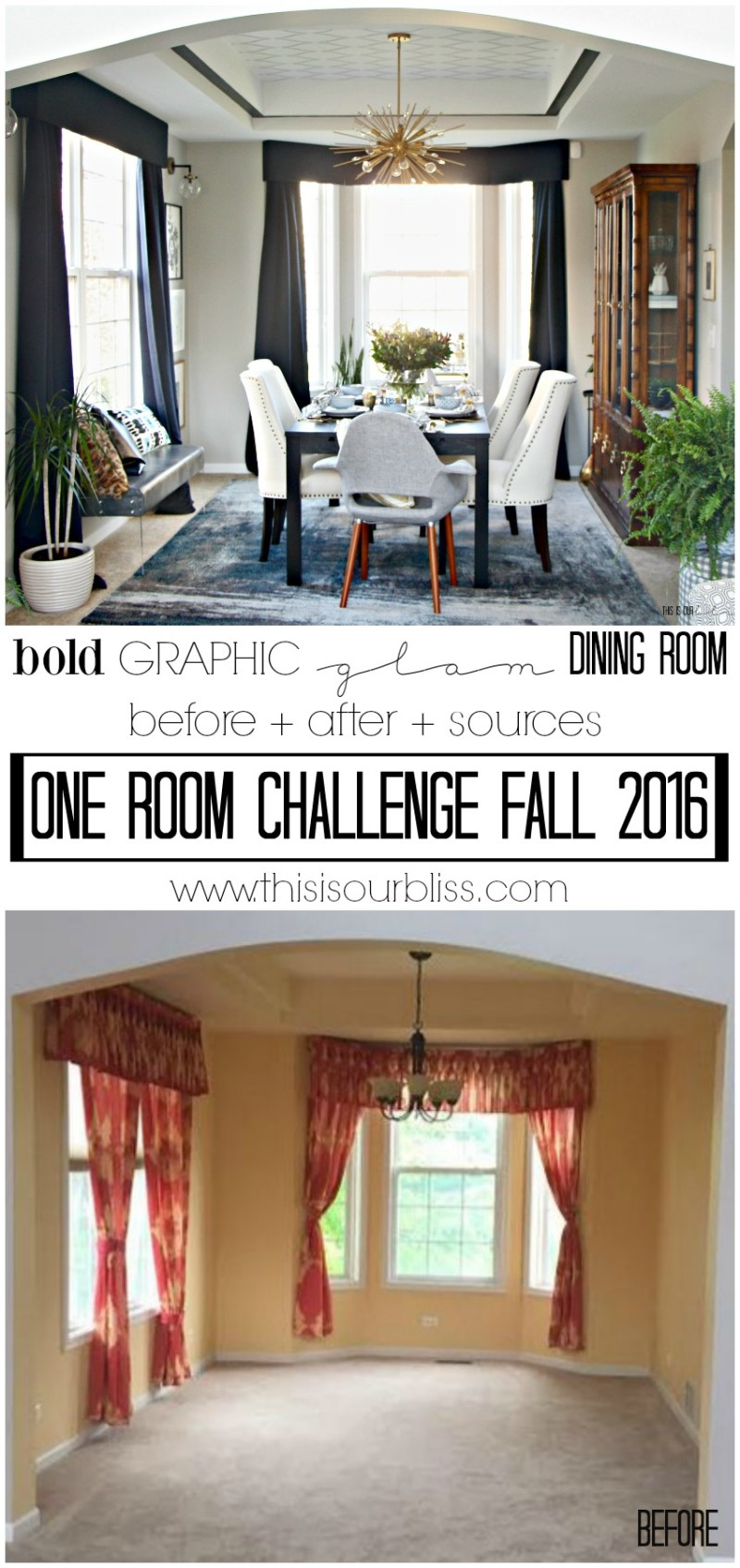 Before & After | Bold Graphic Glam Dining Room Makeover | One Room Challenge Fall 2016 | This is our Bliss | www.thisisourbliss.com