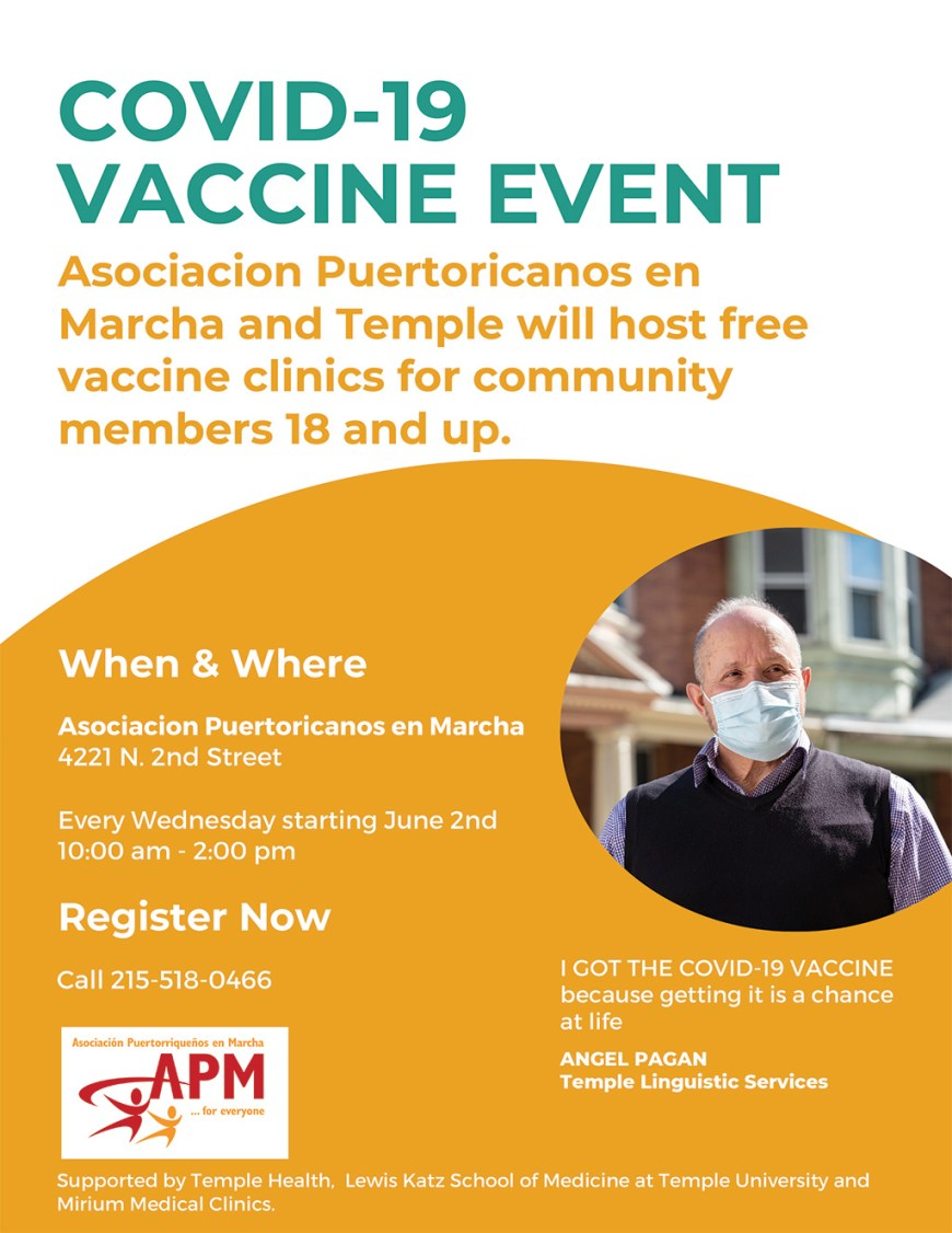 Asociacion Puertoricanos en marcha and Temple will host free vaccine clinics for community members 18 and up.