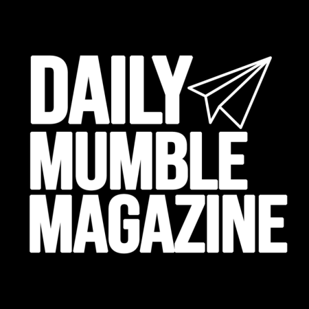DAILY MUMBLE MAGAZINE