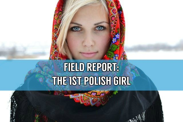 Polish girl dating tips