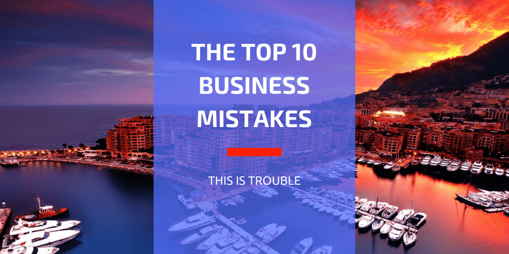 TOP 10 BUSINESS MISTAKES