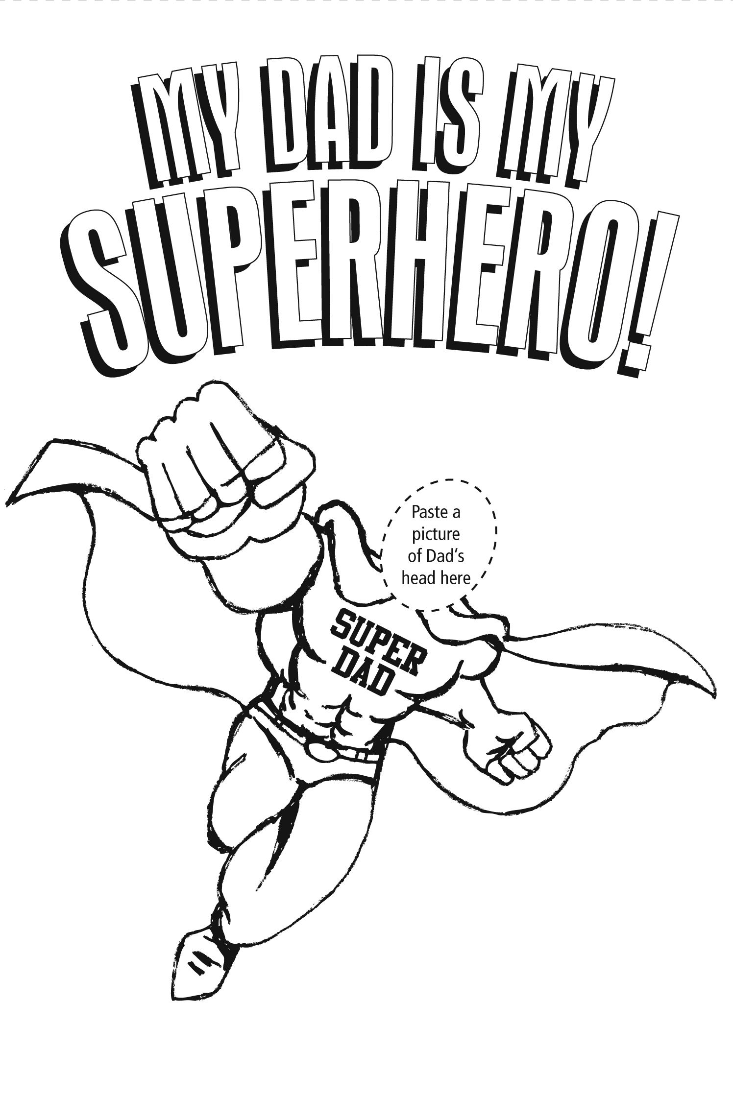 Honoring Our Father–Our Own Personal SuperHero