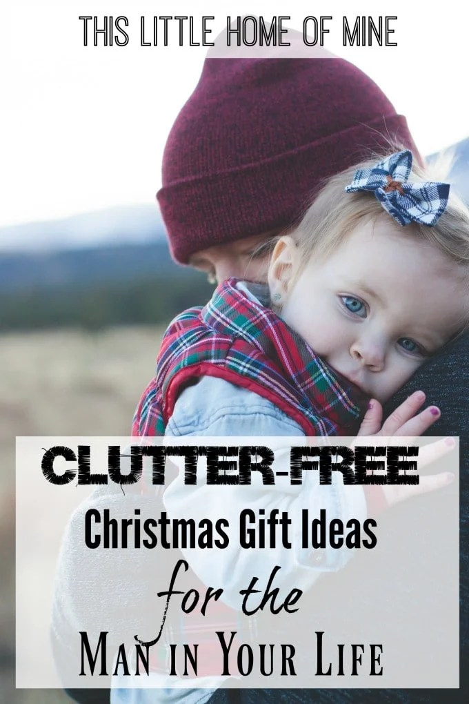 Clutter-Free Christmas Gift Ideas for Your Man by This Little Home of Mine