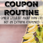My Coupon Routine: Why I'm Not an Extreme Couponer