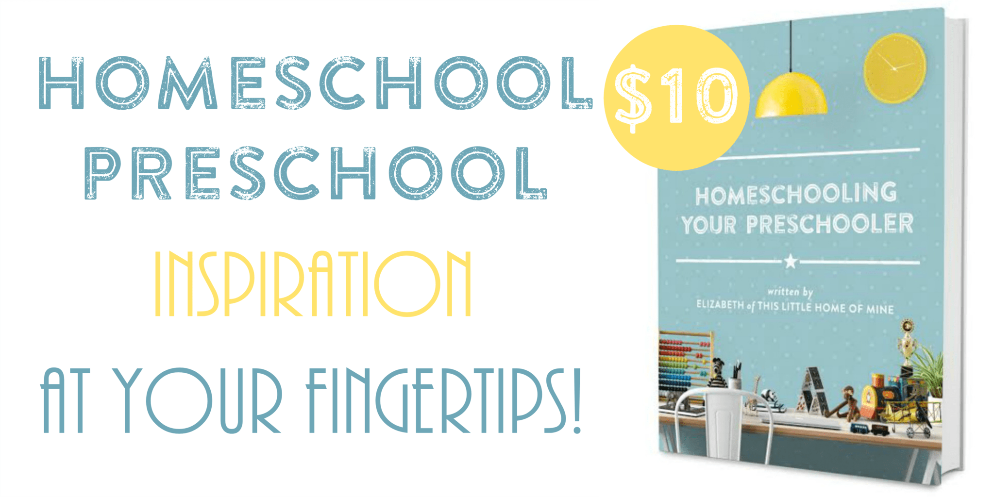 Homeschooling Your Preschooler by This Little Home of Mine